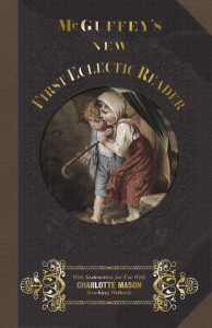 Teach spelling with McGuffey's First Eclectic Reader, suitable for pre-K -1