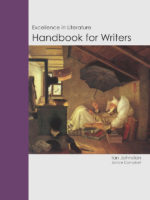 Excellence in Literature Handbook for Writers: A writer's handbook for high school and beyond.