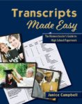 Transcripts Made Easy: The Homeschooler's Guide to HIgh School Paperwork has been helping homeschooling families since 2001.