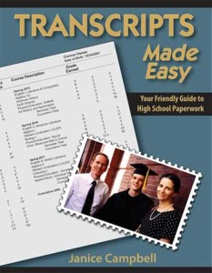 Transcripts Made Easy: 3rd edition of The Homeschooler's Guide to High School Paperwork
