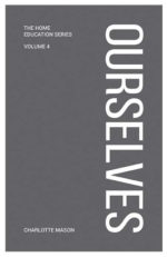 Ourselves by Charlotte Mason (grey cover)